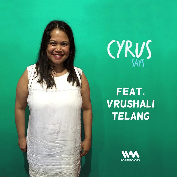 Ep. 305: Feat. Vrushali Telang