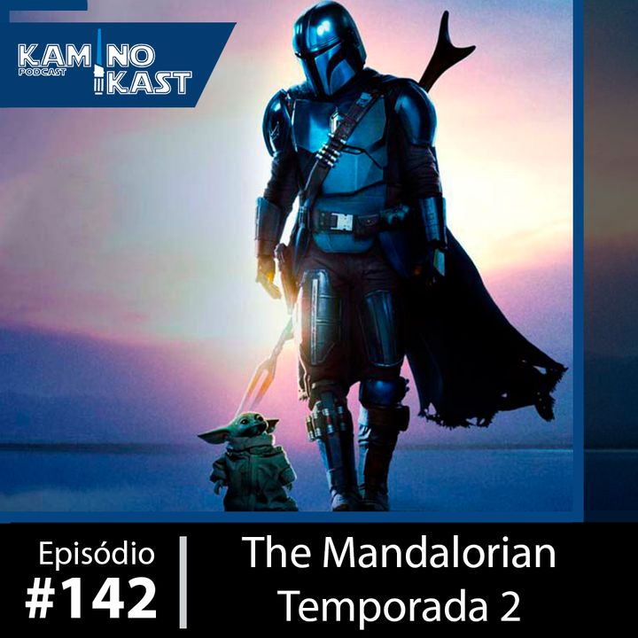KaminoKast 142: The Mandalorian – Temporada 2
