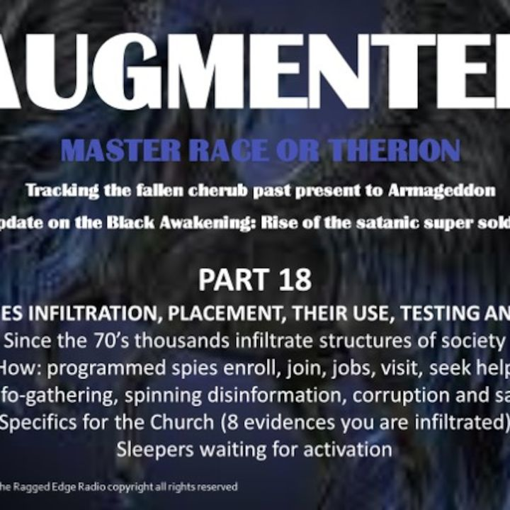 AUGMENTED PART 18 INFILTRATION .....for the future
