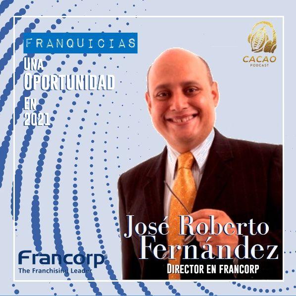 E9 José Fernández Director en Francorp. Franquicias, una oportunidad en 2021