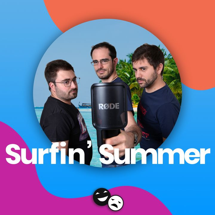 Telecronisti esaltati, concerti soporiferi e misteri irrisolvibili - #SurfinSummer
