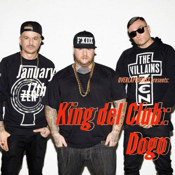 008: King del club: Dogo