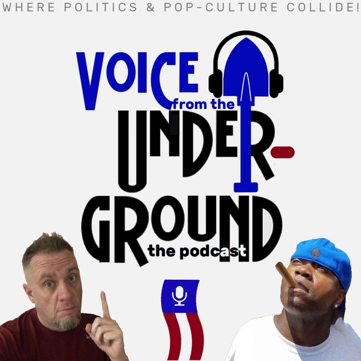Voice from the Underground: Politics & Pop-Culture