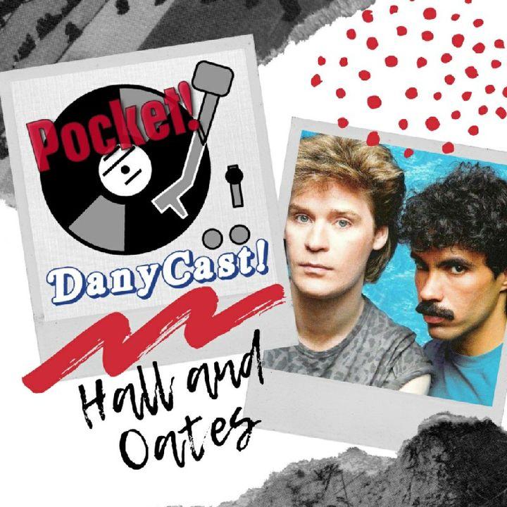 Danycast Pocket 1: Hall and Oates!