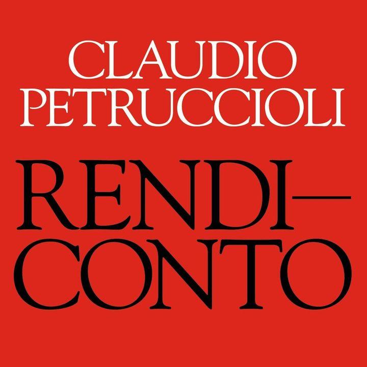"""Claudio Petruccioli """"Rendiconto"""""""
