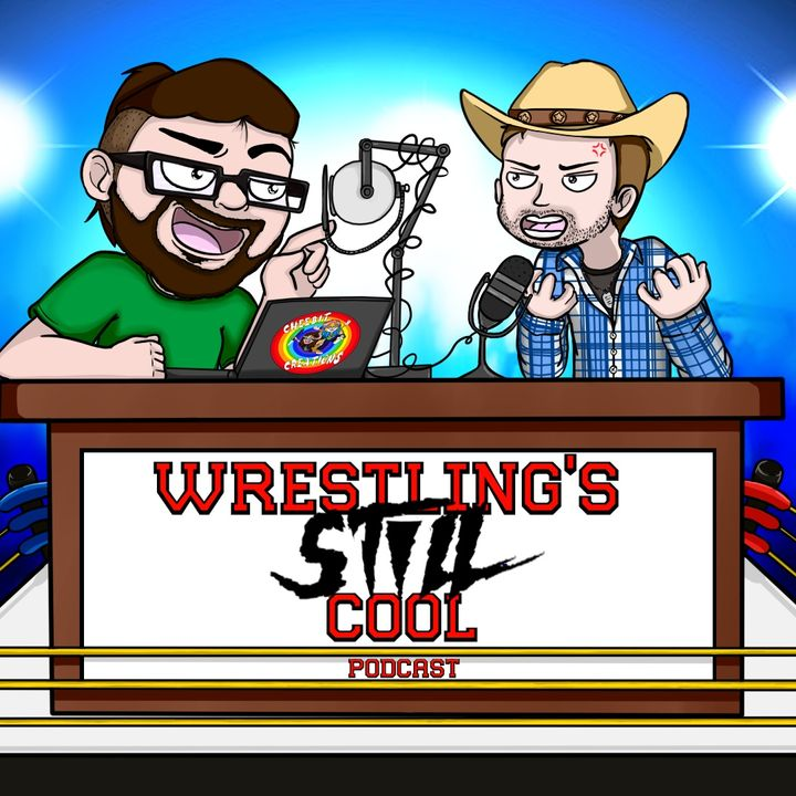 Wrestling's Still Cool Podcast
