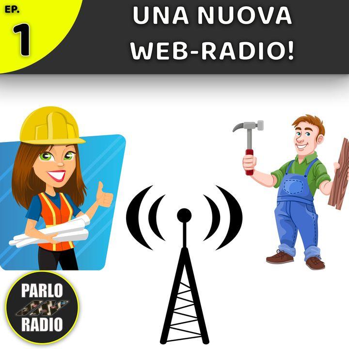 COSTRUIAMO UNA WEB-RADIO!