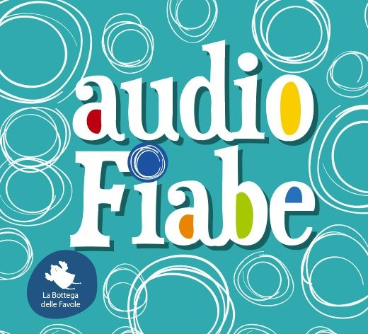 Le nostre audiofiabe originali