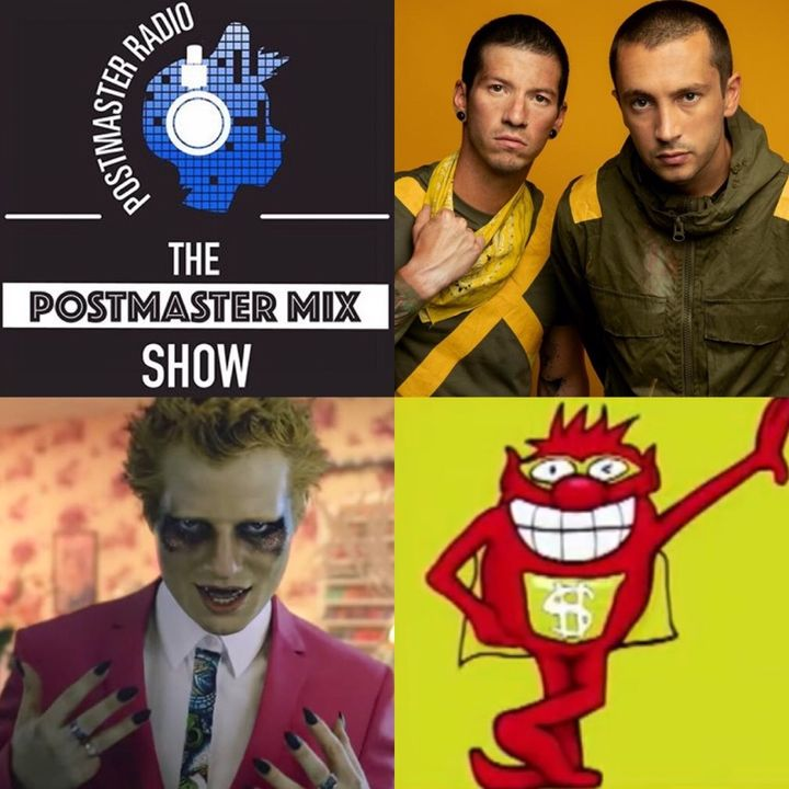 The Postmaster Mix presents: A Wicked Whammy, music from Ed Sheeran + Twenty-One Pilots, and more!