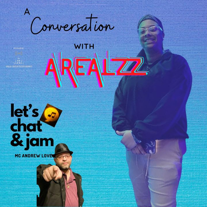 A Conversation With Arealzz