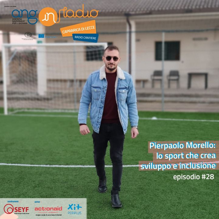 Puglia - Radio Cantiere - #28 Pierpaolo Morello lo sport che crea sviluppo e inclusione