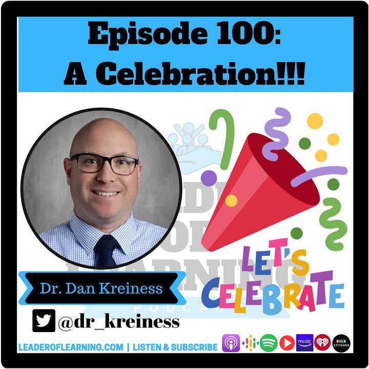 Episode 100: A Celebration!!!