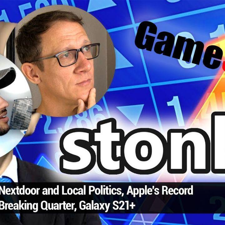 TNW 168: What's Up With Gamestop? - Nextdoor and Local Politics, Apple's Record Breaking Quarter, Galaxy S21+