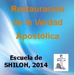 La Restauración de la Verdad Apostólica