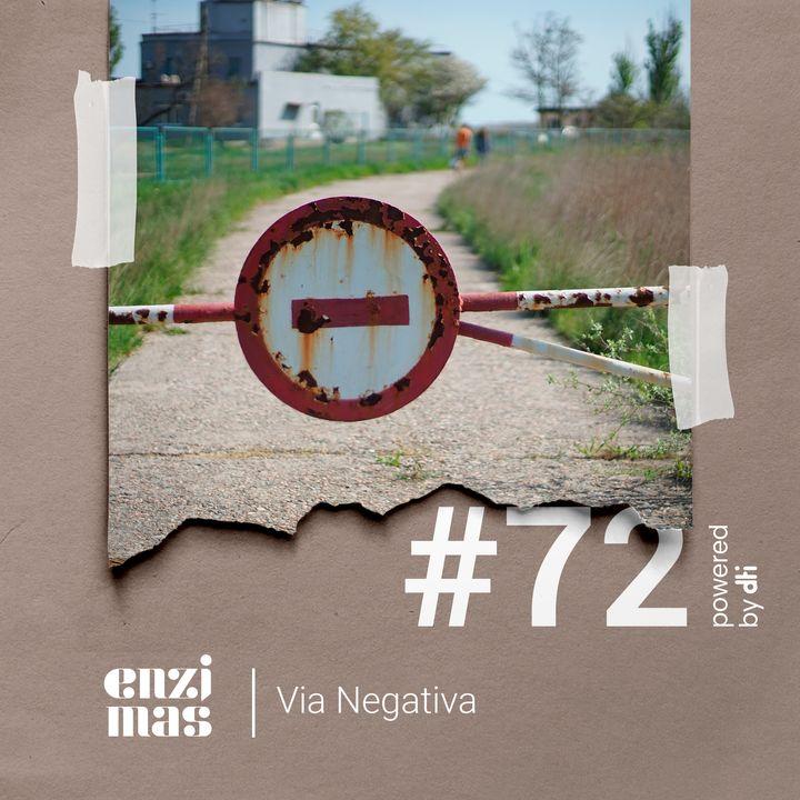 Enzimas #72 - Via Negativa