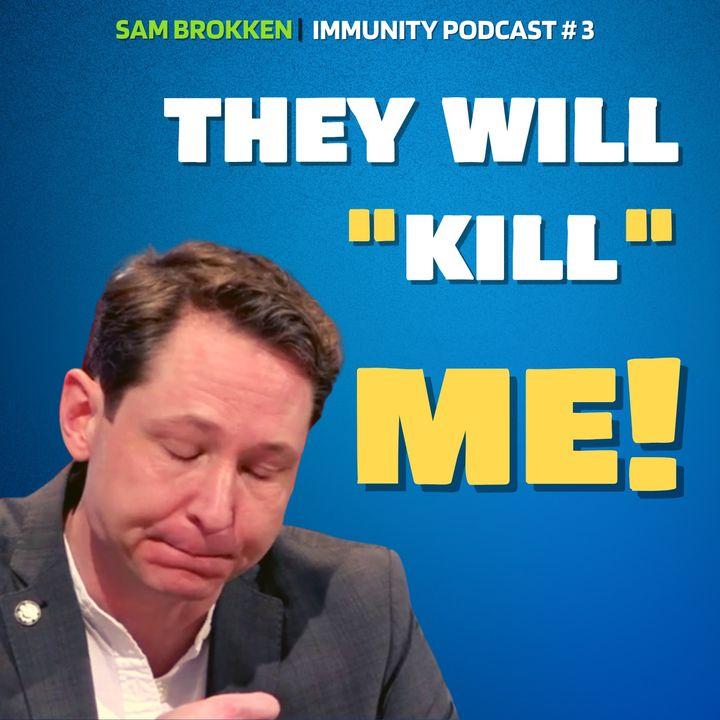 Does Sam Brokken wear a mask?