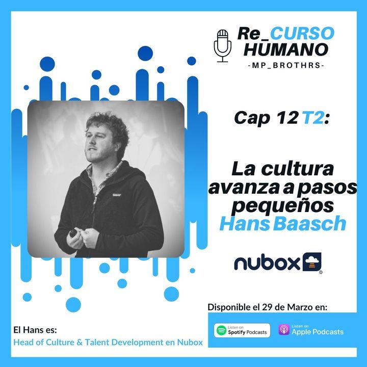 E12_T2 Hans Baasch - La Cultura avanza a Pasos Pequeños
