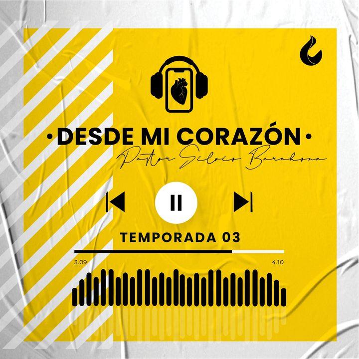 DESDE MI CORAZÓN  EP. 239