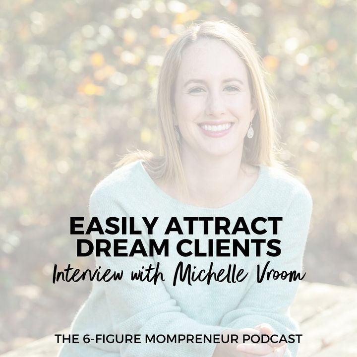 Easily attract dream clients with Michelle Vroom