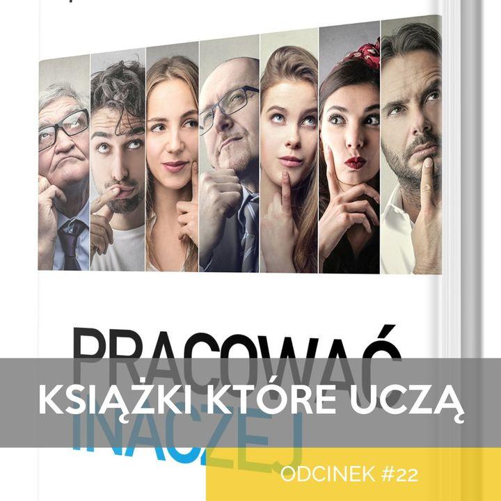 KKU#22 - Pracować Inaczej - Frederic Laloux