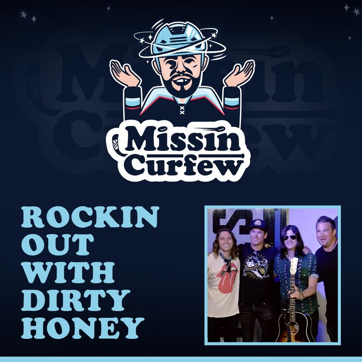 34. Rockin Out with Dirty Honey