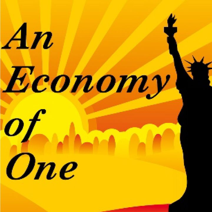 An Economy of One 10/22 Hour 1