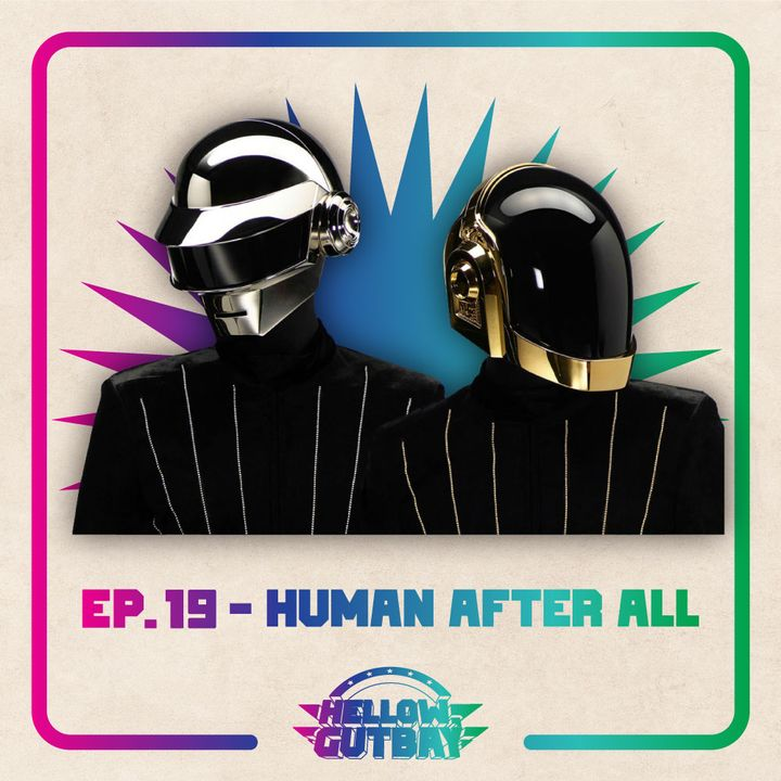 Ep. 19 - Human After All