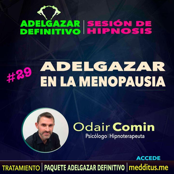 29 Hipnosis para Adelgazar en la Menopausia   Adelgazar Definitivo   Odair Comin