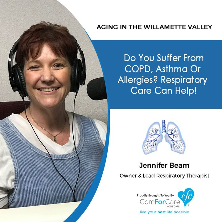 8/1/20: Jennifer Beam with Premier Pulmonary Services   Suffering from COPD, Asthma, or Allergies?   Aging in the Willamette Valley