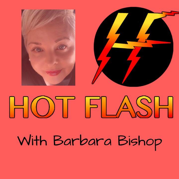 Hot Flash Universe