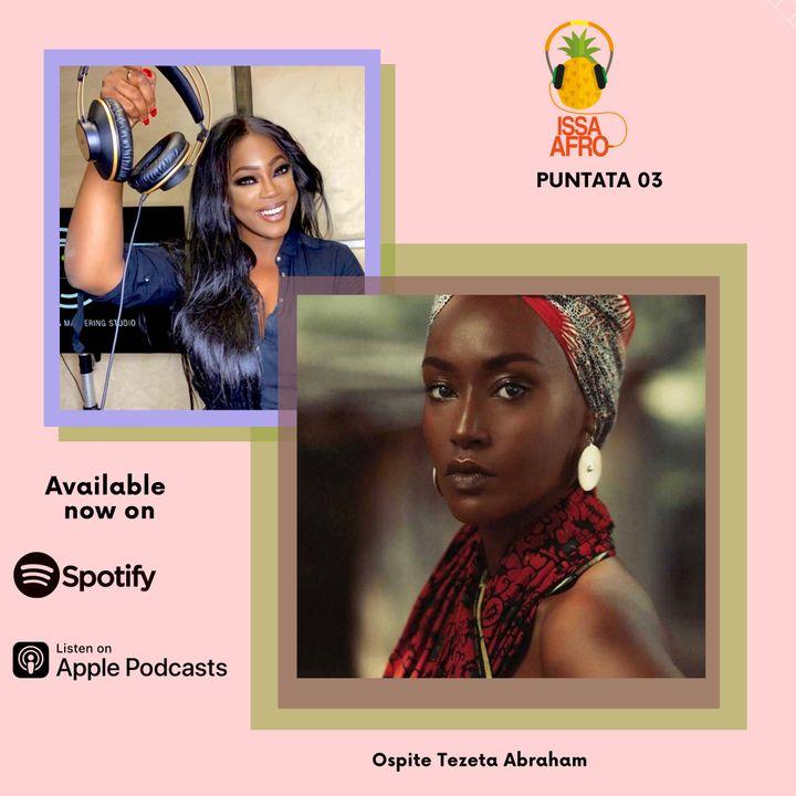 Issa Afro Puntata 03 ospite Tezeta Abraham
