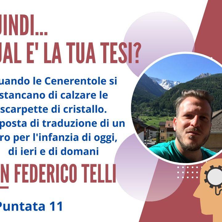 PUNTATA 11, Federico Telli, Insegnante Scuola Secondaria di Secondo Grado, Cremona