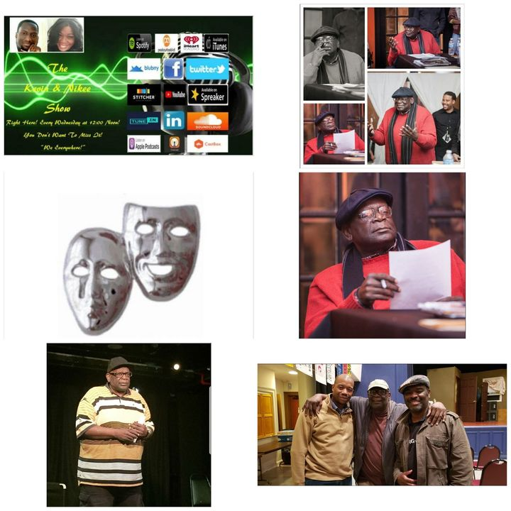 The Kevin & Nikee  Show - Mr. Melvin Williams - Celebrity Acting Coach and Artistic Director