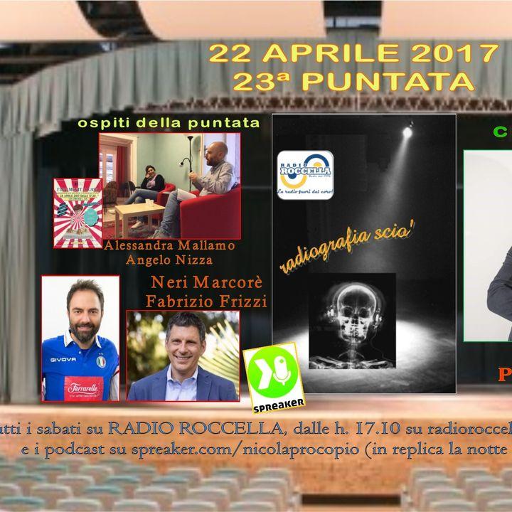 Radiografia Scio' - N.23 del 22-04-2017