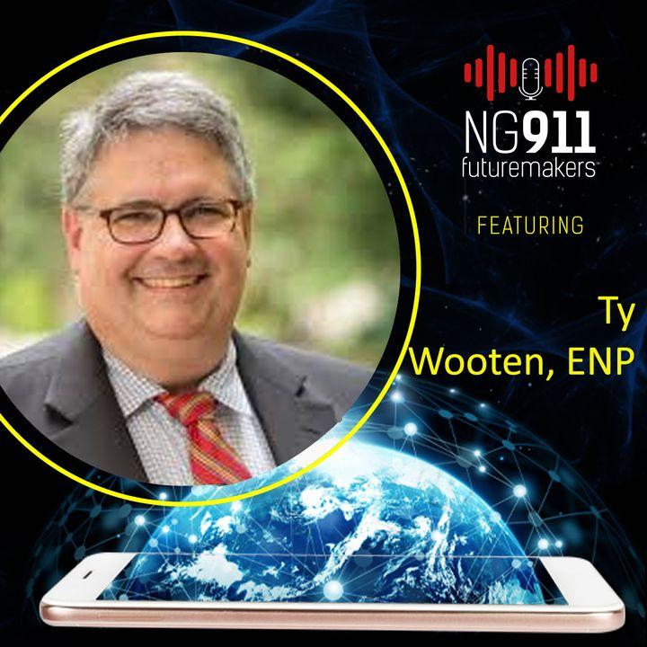 Ty Wooten, ENP - Director of Education, NENA