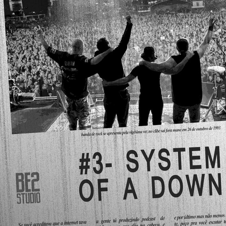 #3 - System Of A Down
