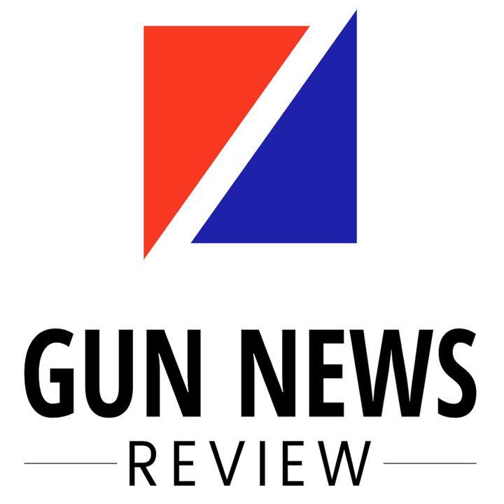 Gun News Review Podcast - Firearms Newscast