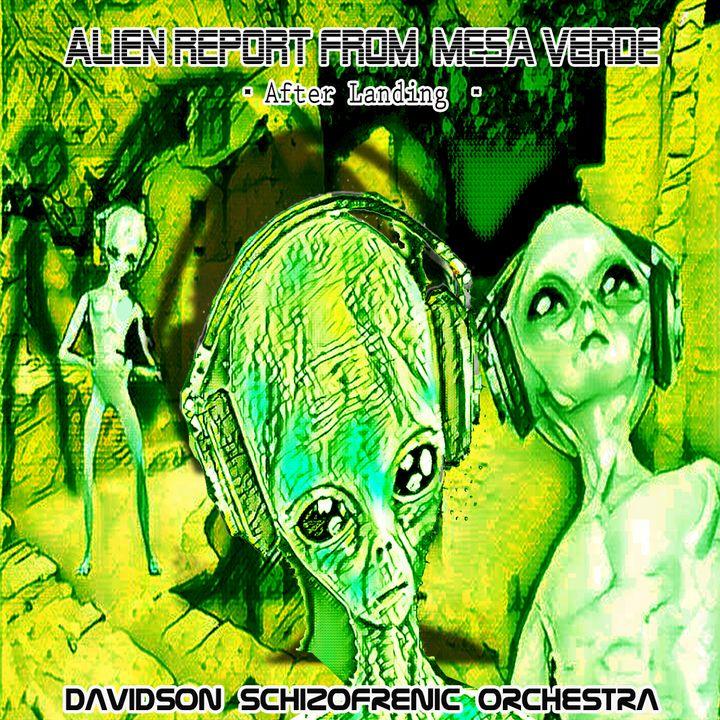 Alien Report from Mesa Verde - After Landing -