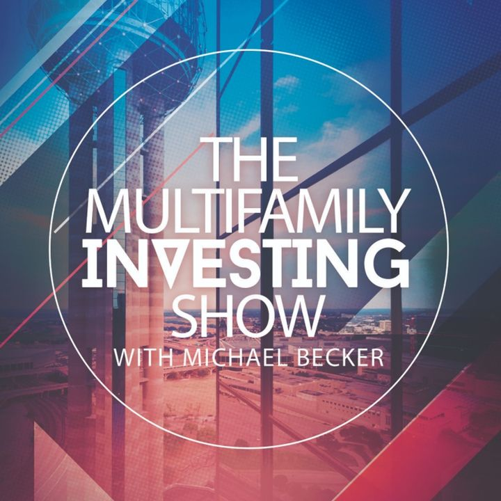 The Multifamily Investing Show with Michael Becker Episode 12 | JP Conklin