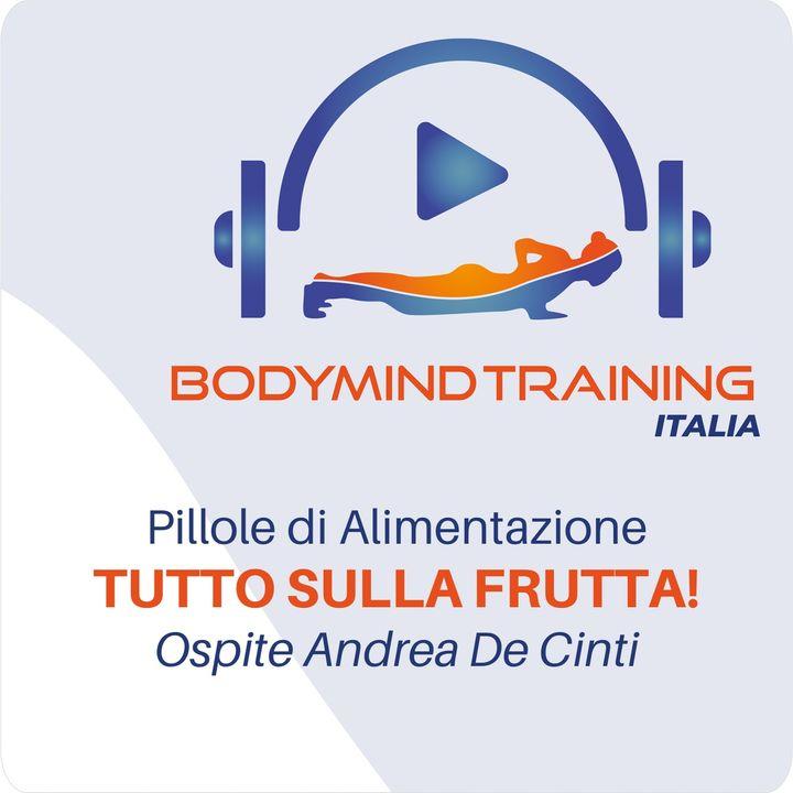Tutto sulla Frutta | Pillole di Alimentazione | Ospite Andrea De Cinti