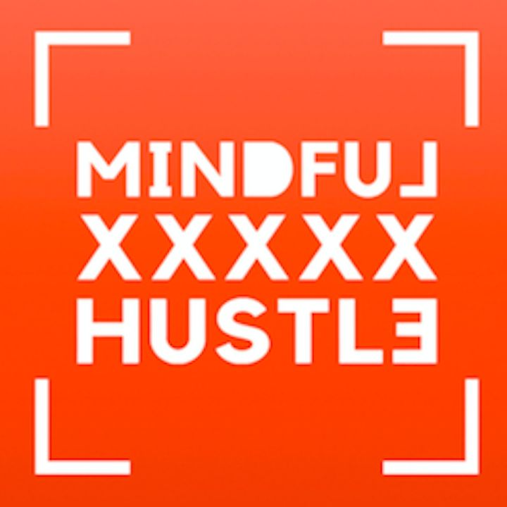 Mindful X Hustle