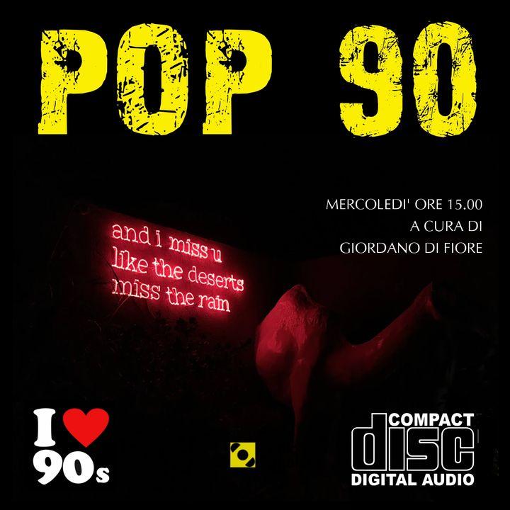 Pop 90 - Puntata del 19 Giugno 2020