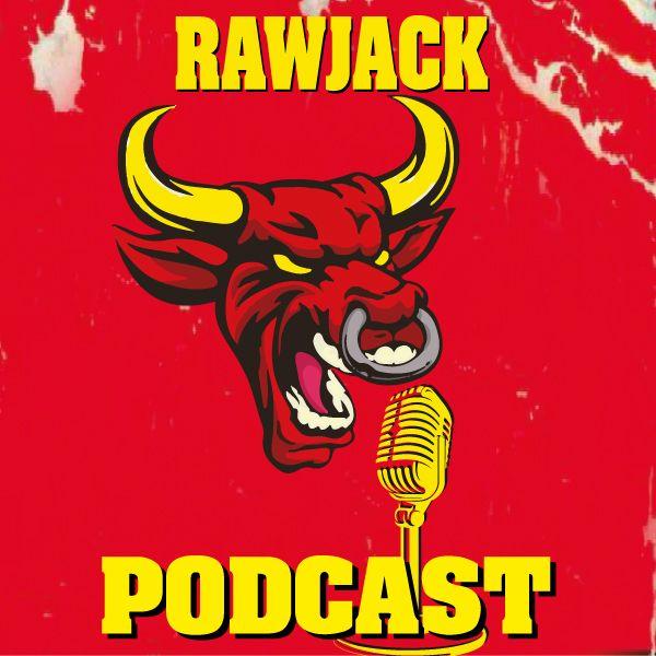 Rawjack Podcast, il podcast sulla Pop Culture