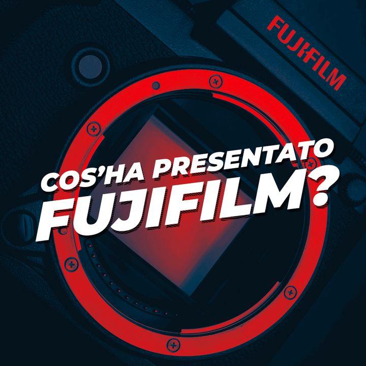 Cos'ha presentato FUJIFILM?