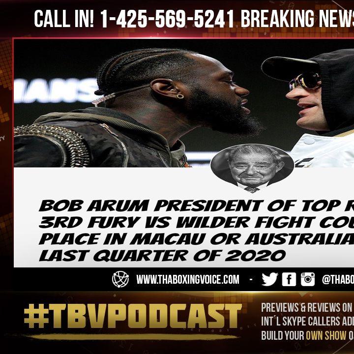 ☎️Breaking News: Tyson Fury vs Deontay Wilder 3 Could Happen in 🇲🇴Macau Or 🇦🇺Australia🔥