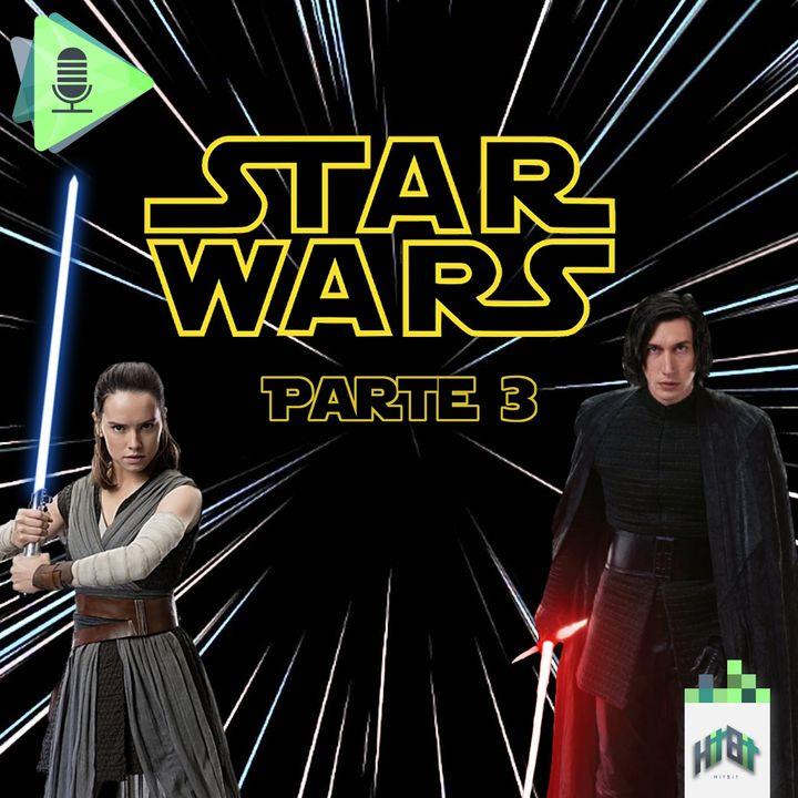 Episodio 020 - Star Wars - Parte 3