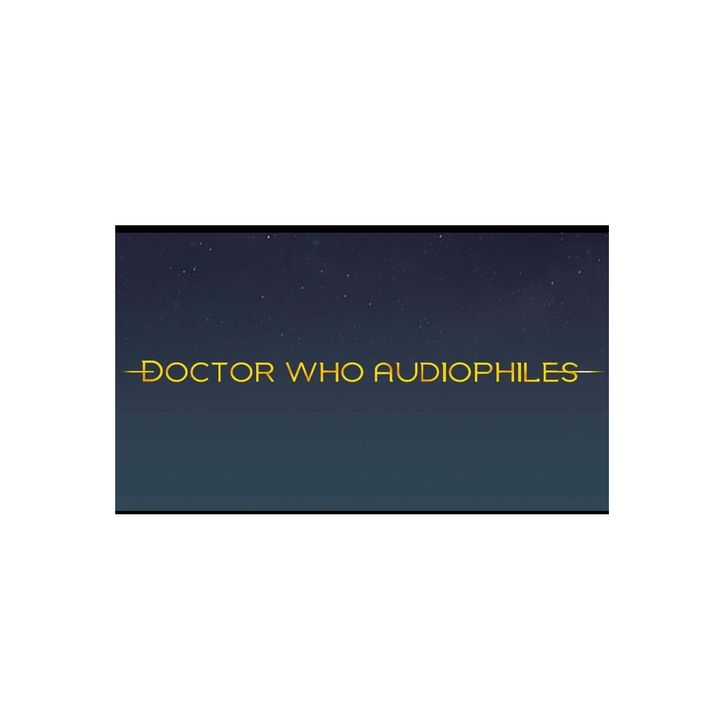 Dr. Who Audiophiles