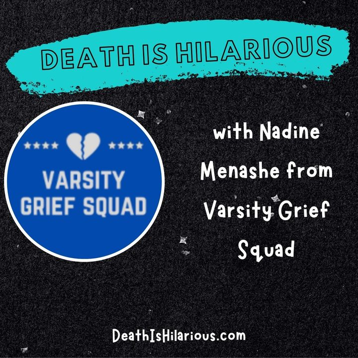 Interview With Nadine Menashe of Varsity Grief Squad