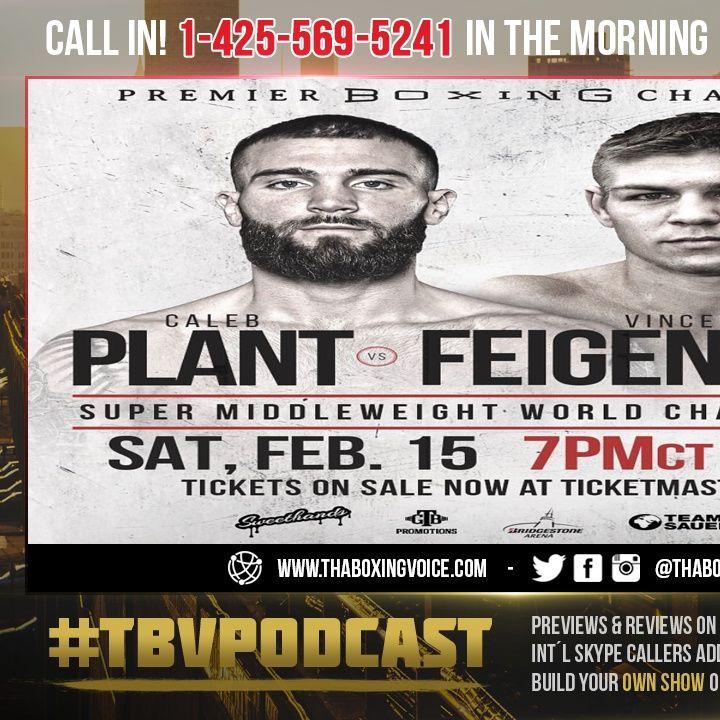 ☎️Caleb Plant vs. Vincent Feigenbutz MANDATORY Set For PBC On FOX Main Event On February 15🤔