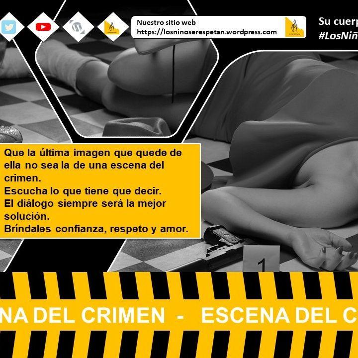 #LosNiñosSeRespetan - Escena del crimen ELLA